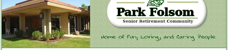 Park Folsom Our Community Senior Independent Living